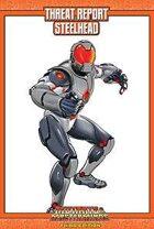 Mutants & Masterminds Threat Report #20: Steelhead