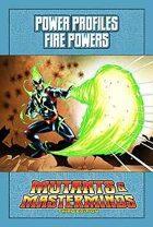 Mutants & Masterminds Power Profile #1: Fire Powers