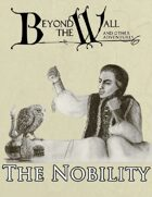 Beyond the Wall - The Nobility