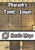 Heroic Maps: Pharaoh's Tomb - Lower