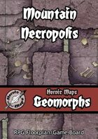Heroic Maps - Geomorphs: Mountain Necropolis