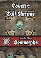 Heroic Maps - Geomorphs: Cavern Evil Shrines