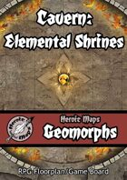 Heroic Maps - Geomorphs: Cavern Elemental Shrines
