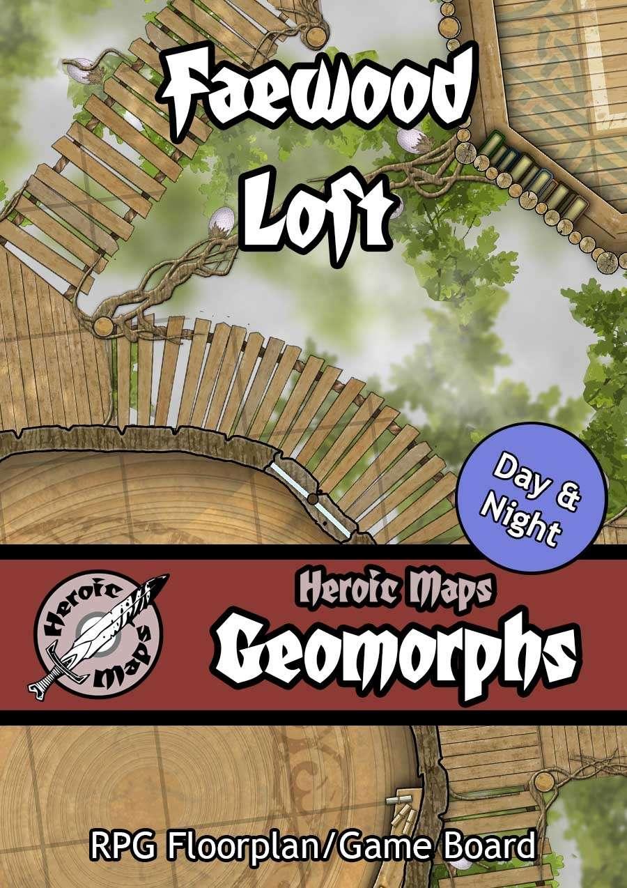 Heroic Maps - Geomorphs: Faewood Loft