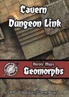 Heroic Maps - Geomorphs: Cavern Dungeon Link