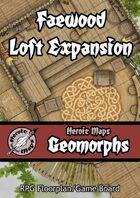 Heroic Maps - Geomorphs: Faewood Loft Expansion