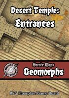 Heroic Maps - Geomorphs: Desert Temple Entrances