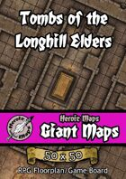 Heroic Maps - Giant Maps: Tombs of the Longhill Elders
