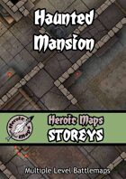 Heroic Maps - Storeys: Haunted Mansion