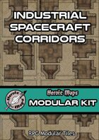 Heroic Maps - Modular Kit: Industrial Spacecraft Corridors