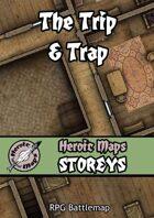 Heroic Maps - Storeys: The Trip & Trap