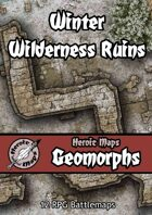 Heroic Maps - Geomorphs: Winter Wilderness Ruins