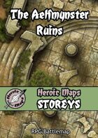 Heroic Maps - Storeys: The Aelfmynster Ruins