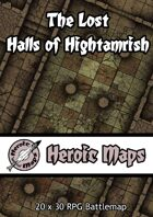 Heroic Maps - The Lost Halls of Hightamrish