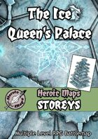 Heroic Maps - Storeys: The Ice Queen's Palace