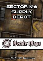Heroic Maps - Sector K-6 Supply Depot