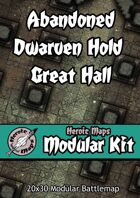 Heroic Maps - Modular Kit: Abandoned Dwarven Hold Great Hall
