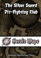 Heroic Maps - The Silver Sword Pit-Fighting Club