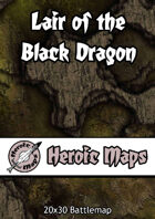 Heroic Maps - Lair of the Black Dragon