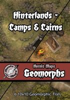 Heroic Maps - Geomorphs: Hinterlands Camps & Cairns