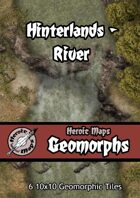 Heroic Maps - Geomorphs: Hinterlands River