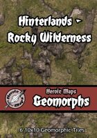 Heroic Maps - Geomorphs: Hinterlands Rocky Wilderness
