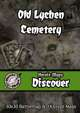 Heroic Maps - Discover: Old Lychen Cemetery