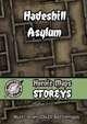 Heroic Maps - Storeys: Hadeshill Asylum