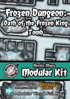 Heroic Maps - Modular Kit: Frozen Dungeon Oath of the Frozen King Tomb