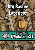 Heroic Maps - Modular Kit: Dry Ravine Locations