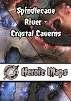 Heroic Maps - Spindlecave River: Crystal Caverns