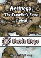 Heroic Maps - Aerineya: The Traveller's Roost Tavern