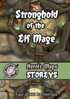 Heroic Maps - Storeys: Stronghold of the Elf Mage