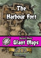 Heroic Maps - Giant Maps: The Harbour Fort