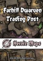 Heroic Maps - Farhill Dwarven Trading Post