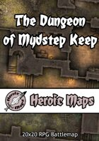 Heroic Maps - The Dungeon of Mydstep Keep