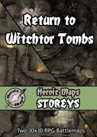 Heroic Maps - Return to Witchtor Tombs