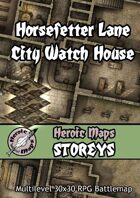 Heroic Maps - Storeys: Horsefetter Lane City Watch House