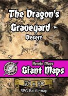 Heroic Maps - Giant Maps: The Dragon's Graveyard - Desert