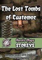 Heroic Maps - Storeys: The Lost Tombs of Cuatemoc