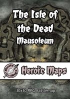 Heroic Maps - The Isle of the Dead - Mausoleum
