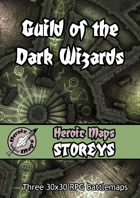 Heroic Maps - Storeys: Guild of the Dark Wizards