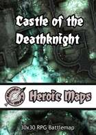 Heroic Maps - Castle of the Deathknight