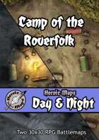 Heroic Maps - Day & Night: Camp of the Roverfolk