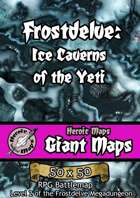 Heroic Maps - Giant Maps: Frostdelve - Ice Caverns of the Yeti