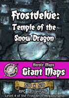Heroic Maps - Giant Maps: Frostdelve - Temple of the Snow Dragon