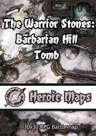 Heroic Maps - The Warrior Stones: Barbarian Hill Tomb