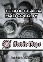 Heroic Maps - Terra Glacia Hab-Colony