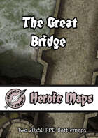 Heroic Maps - The Great Bridge