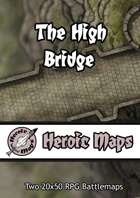 Heroic Maps - The High Bridge